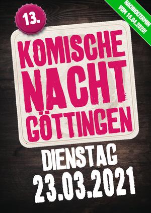 13. Komische Nacht Göttingen @ Göttingen, verschiedene Locations, siehe Details
